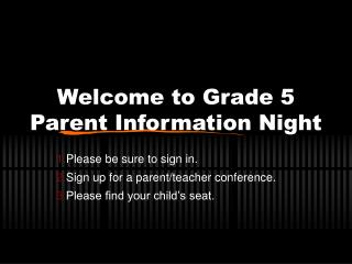 Welcome to Grade 5 Parent Information Night