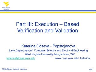 Part III: Execution – Based  Verification and Validation