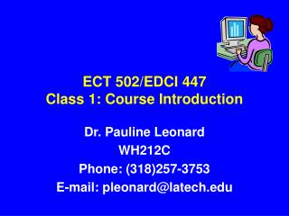 ECT 502/EDCI 447 Class 1: Course Introduction