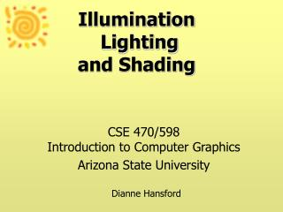 Illumination   Lighting  and Shading