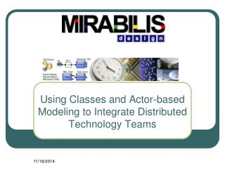 Using Classes and Actor-based Modeling to Integrate Distributed Technology Teams