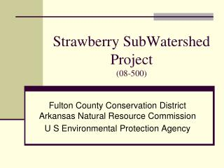 Strawberry SubWatershed Project (08-500)