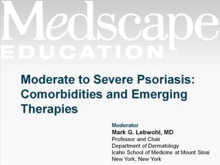 Moderate to Severe Psoriasis: Comorbidities and Emerging Therapies