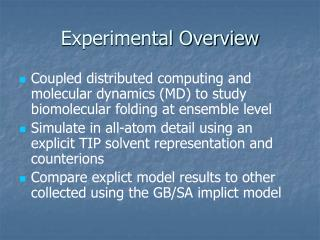 Experimental Overview