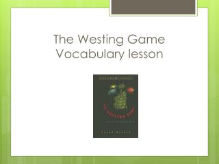 The  Westing  Game Vocabulary lesson