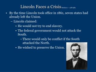 Lincoln Faces a Crisis Section 1 – 478-482