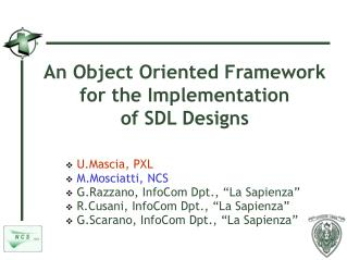 An Object Oriented Framework for the Implementation  of SDL Designs