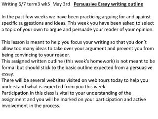 Writing 6/7 term3 wk5  May 3rd    Persuasive Essay writing outline
