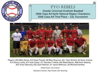 PYO Rebels Greater Cincinnati Knothole Baseball 2006 Class AA North National Region Champions