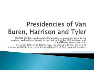 Presidencies of Van Buren, Harrison and Tyler