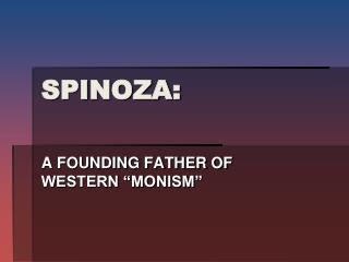 SPINOZA: