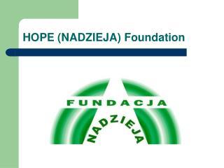 HOPE (NADZIEJA) Foundation