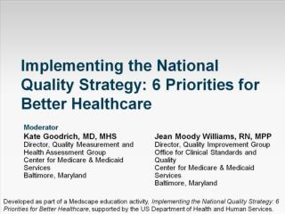 Implementing the National Quality Strategy: 6 Priorities for Better Healthcare