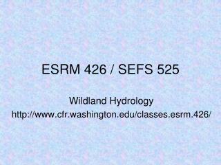 ESRM 426 / SEFS 525