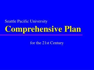 Seattle Pacific University Comprehensive Plan
