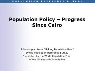 Population Policy   Progress Since Cairo