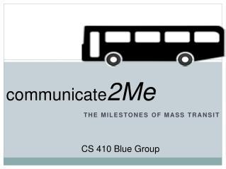 The Milestones of mass transit