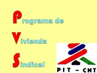 Muchas gracias Comisión de Vivienda PIT CNT