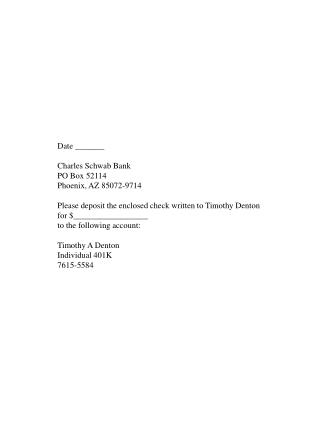 Date _______ Charles Schwab Bank PO Box 52114 Phoenix, AZ 85072-9714