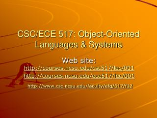 CSC/ECE 517: Object-Oriented Languages & Systems