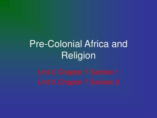 Pre-Colonial Africa and Religion