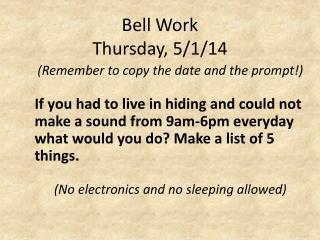 Bell Work  Thursday, 5/1/14