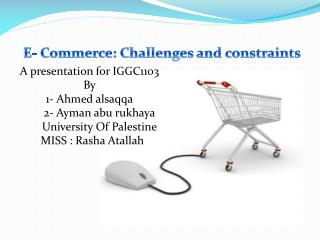 E- Commerce: Challenges and constraints