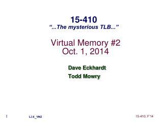Virtual Memory #2 Oct. 1 , 2014