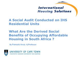A Social Audit Conducted on IHS Residential Units  What Are the Derived Social Benefits of Occupying Affordable Housing