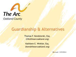 Guardianship & Alternatives
