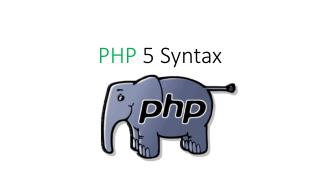 PHP  5 Syntax