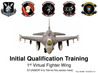 Initial Qualification Training
