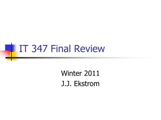 IT 347 Final Review