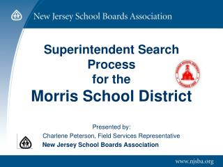 Superintendent Search Process for the Morris School District