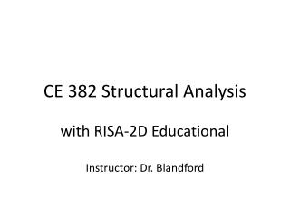 CE 382 Structural Analysis