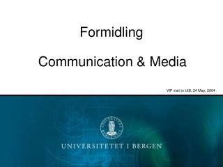 Formidling