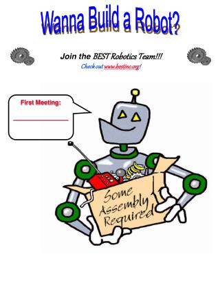 Join the  BEST Robotics Team!!! Check out  bestinc !