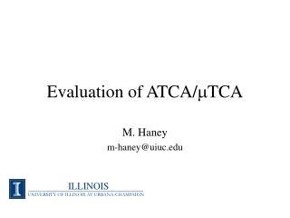 Evaluation of ATCA/ m TCA