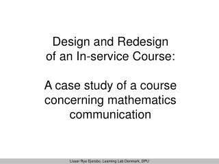 Design and Redesign  of an In-service Course: