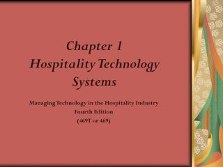 Chapter 1 Hospitality Technology Systems