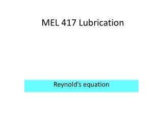 MEL 417 Lubrication