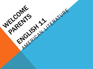 Welcome Parents English 11