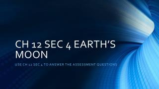 CH 12 SEC 4 EARTH'S MOON