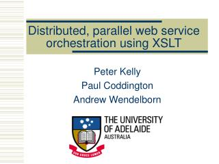 Distributed, parallel web service orchestration using XSLT