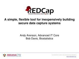 A simple, flexible tool for inexpensively building secure data capture systems
