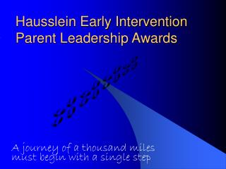 Hausslein Early Intervention Parent Leadership Awards