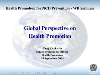 Health Promotion for NCD Prevention - WB Seminar