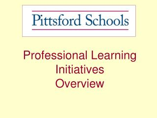 Professional Learning Initiatives Overview