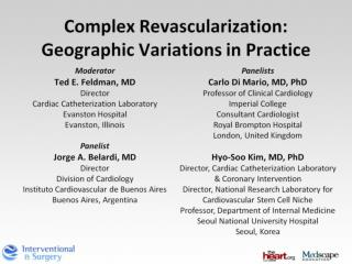 Complex Revascularization: Geographic Variations in Practice