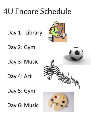 4U Encore Schedule
